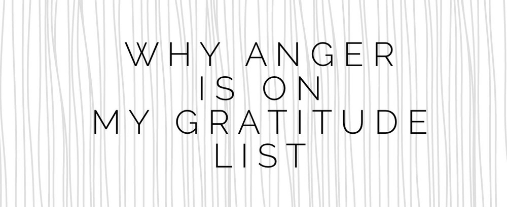 anger and gratitude