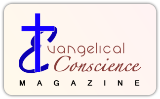 Evangelical Conscience Magazine