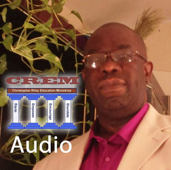 Christopher Riley Education Ministries - Evangelical Conscience Audio Podcasts