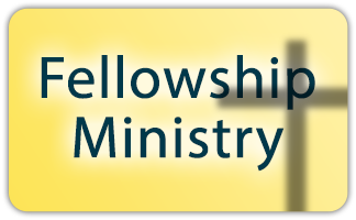 Fellowship Ministry