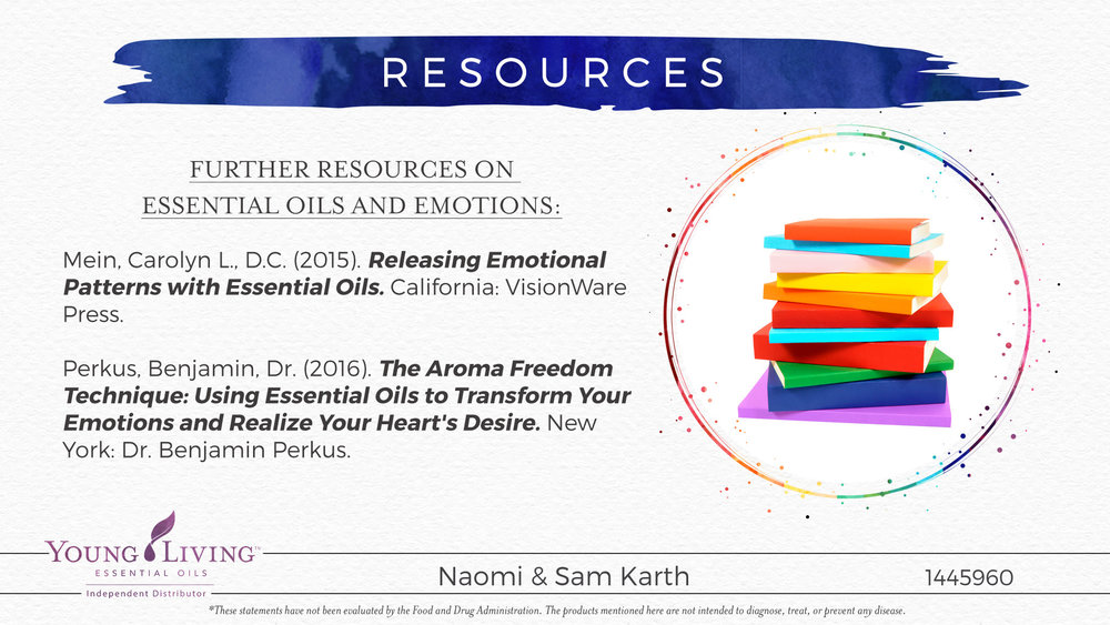 Resources for using Essential Oils to help with emotions Naomi and Samuel Karth, Young Living Essential Oils