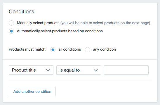 Creating 'smart' collections in Shopify is easy