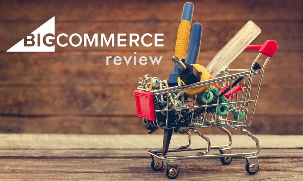 Bigcommerce Review (2019) - Pros and Cons of a Leading E-Commerce