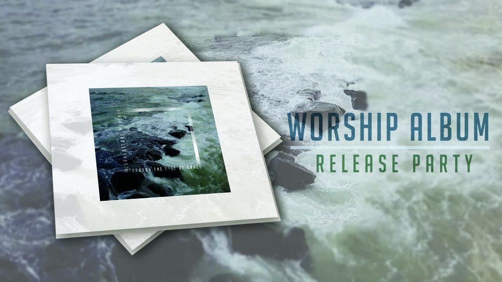 Worship Album Release.jpg