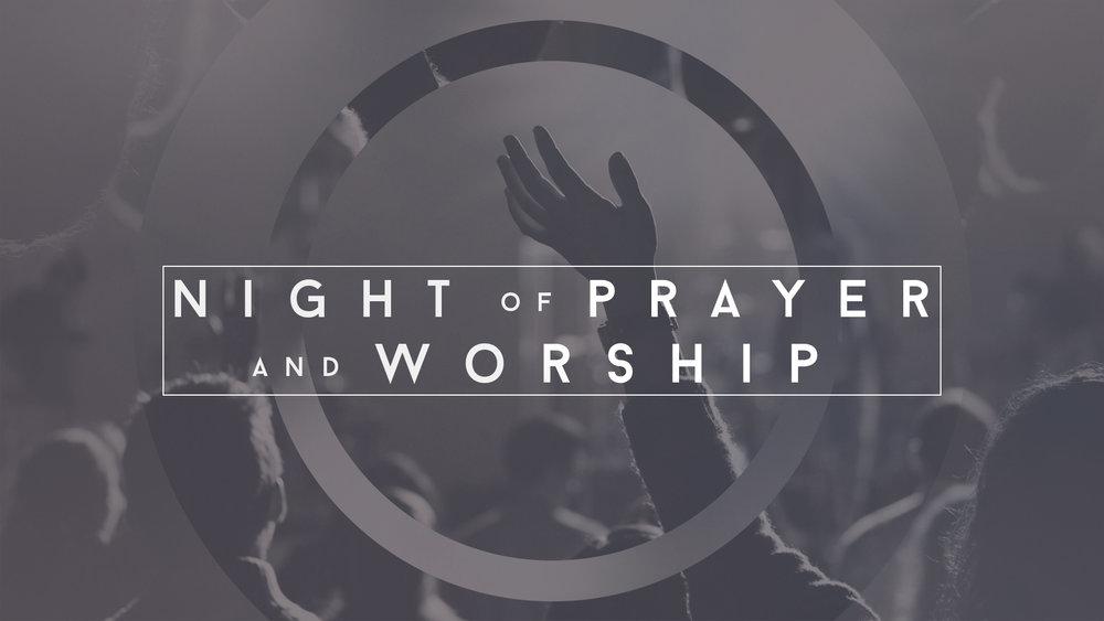 Night of Worship and Prayer.jpg