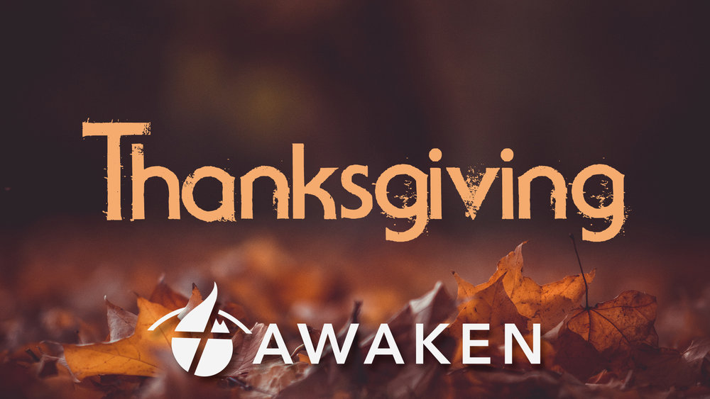 Awaken Thanksgiving.jpg