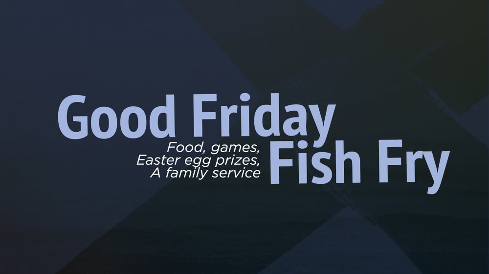 Good Friday Fish Fry.jpg