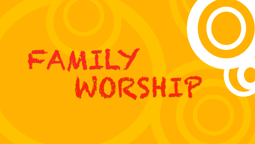 Worship is not just for when you are at Church...  Worship at Home!