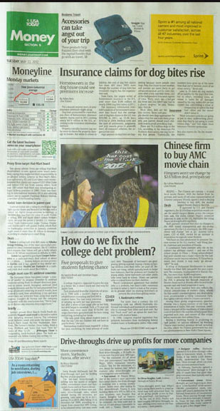 USA Today, Tuesday, May 22nd, 2012. A graduate at Centenary College's commencement ceremony makes a statement with her cap. Ran with a story on fixing the college debt problem.