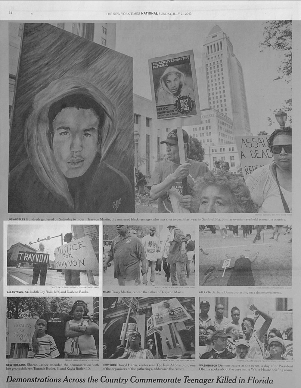 The New York Times, Sunday, July 21st, 2013. Community members, including photographer Judith Joy Ross, attend a 'Justice for Trayvon' national day of action vigil in Allentown appeared in a regional edition of Demonstrations went on in cities across the country on that Saturday.
