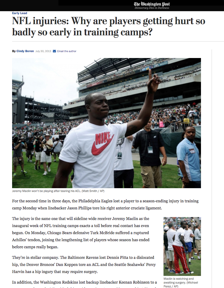The Washington Post, July 30, 2013. Jeremy Maclin appears at Philadelphia Eagles traning camp after tearing his ACL and being out for the season.
