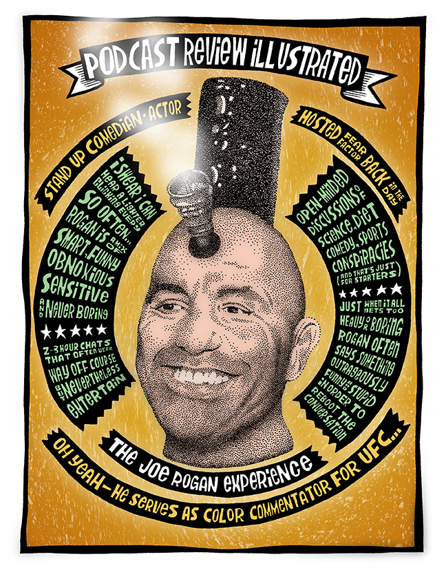 Podcast Review Illustrated: Joe Rogan Experience