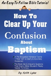 Book Description This is a 25 question interactive tutorial on baptism that clearly explains 1 Pet 3:21. It asks and answers questions that every Bible Student who reads that verse really need to know. It gives a powerful and clear definition of baptism right out of the Bible. You may disagree with some of the content, but will never be able to prove it wrong. This book is a clear cut example of how to stick with the Bible throughout your studies, and not be side tracked by all the noise that cannot be found in the Bible...