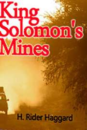 H. Rider Haggard clearly displays his wonderfully dramatic imagination, combined with his deep knowledge of Africa, in King Solomon's Mines, which recounts the adventures of Allan Quartermain, Sir Henry Curtis, and Captain John Good.