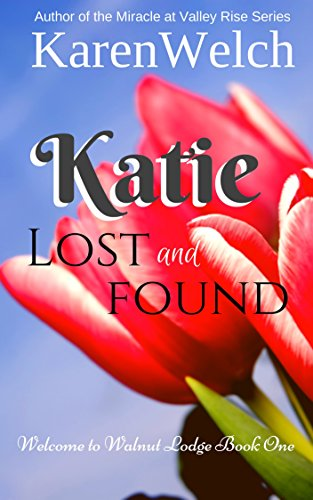 Katie Lost and Found (Welcome to Walnut Lodge Book 1).jpg
