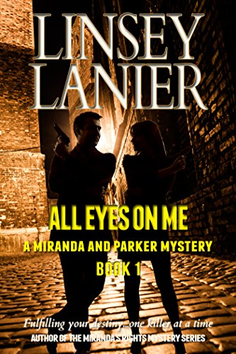 All Eyes on Me (A Miranda and Parker Mystery Book 1).jpg