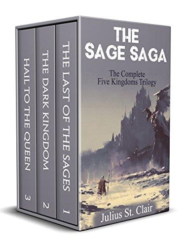 The Last of the Sages The Complete Five Kingdoms Trilogy (Books 1-3) (Sage Saga Bundle)