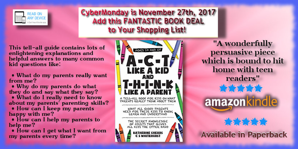 A-C-T Like A Kid And T-H-I-N-K Like A Parent_CyberMonday_DisplayAd_1024x512_Nov2017.jpg