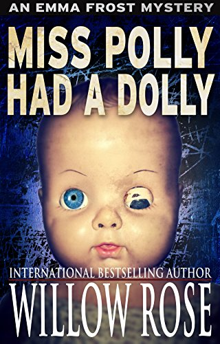 Miss Polly had a Dolly (Emma Frost Book 2).jpg