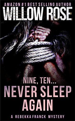 Nine, Ten ... Never sleep again (Rebekka Franck, Book 5).jpg