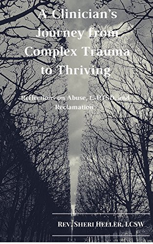 A Clinician's Journey from Complex Trauma to Thriving.jpg