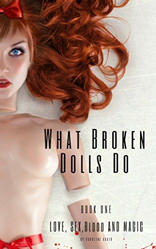 What Broken Dolls Do.jpg