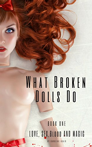 What Broken Dolls Do.jpg
