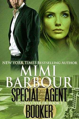 Special Agent Booker (Undercover FBI Book 5).jpg