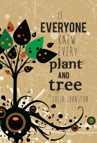 If Everyone Knew Every Plant And Tree.jpg