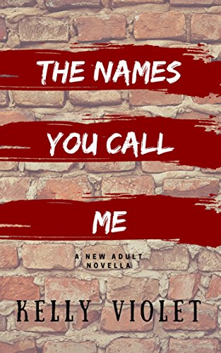 The Names You Call Me.jpg