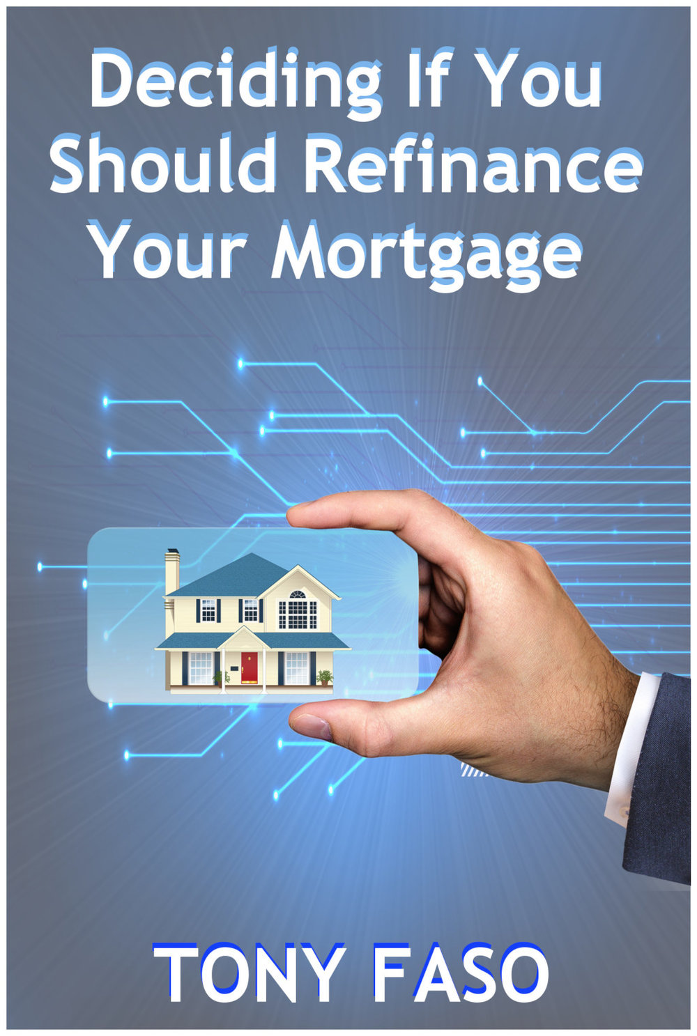 Deciding If You Should Refinance Your MortgageScaled.jpg