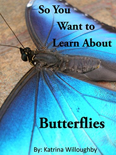 So You Want to Learn About Butterflies.jpg
