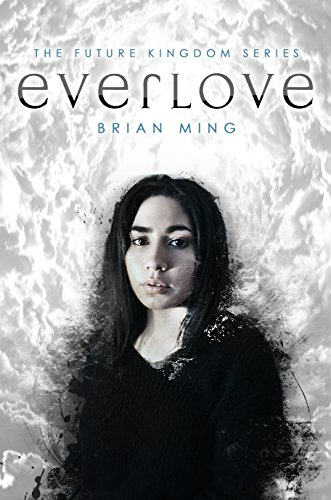 Everlove (The Future Kingdom Series Book 1).jpg
