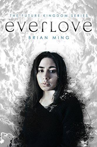 Everlove (The Future Kingdom Series Book 1).jpg