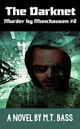 2. The Darknet Murder by Munchausen Future Crime Mysteries (Book 2).jpg