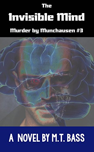 3. The Invisible Mind Murder by Munchausen Future Crime Mysteries (Book 3).jpg