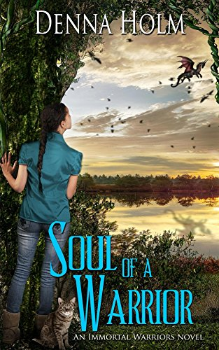 Soul of a Warrior (Immortal Warriors Book 1).jpg