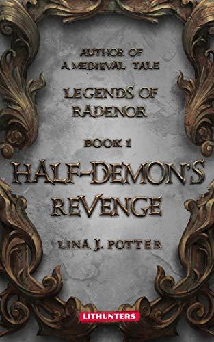 Half-Demon's Revenge (Legends of Radenor Book 1).jpg