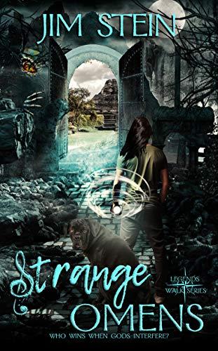 Strange Omens (Legends Walk Book 2).jpg