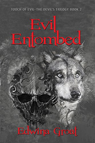 Evil Entombed (Touch of Evil–The Devil's Trilogy Book 2).jpg