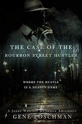 The Case of the Bourbon Street Hustler.jpg