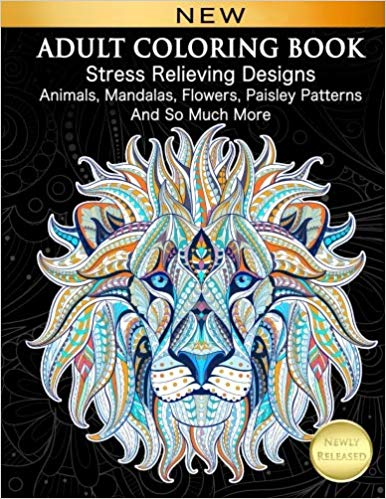 Adult Coloring Book Stress Relieving Designs Animals, Mandalas, Flowers, Paisley Patterns And So Much More.jpg