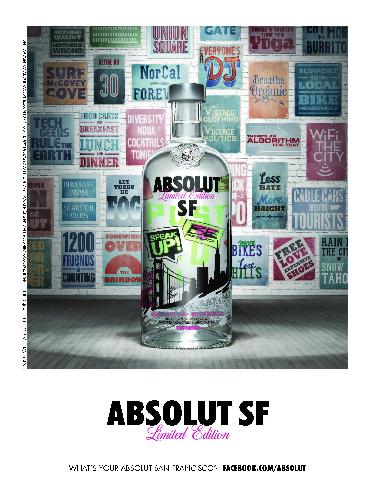 Absolut San Francisco Photographer: David Hughes Typographer: Adam Hayes Role: Art Producer