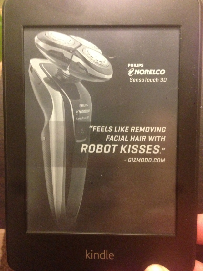 """Feels like removing facial hair with ROBOT KISSES."""