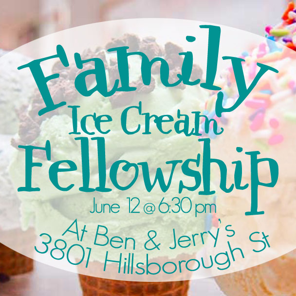 forest hills baptist church raleigh family ice cream social
