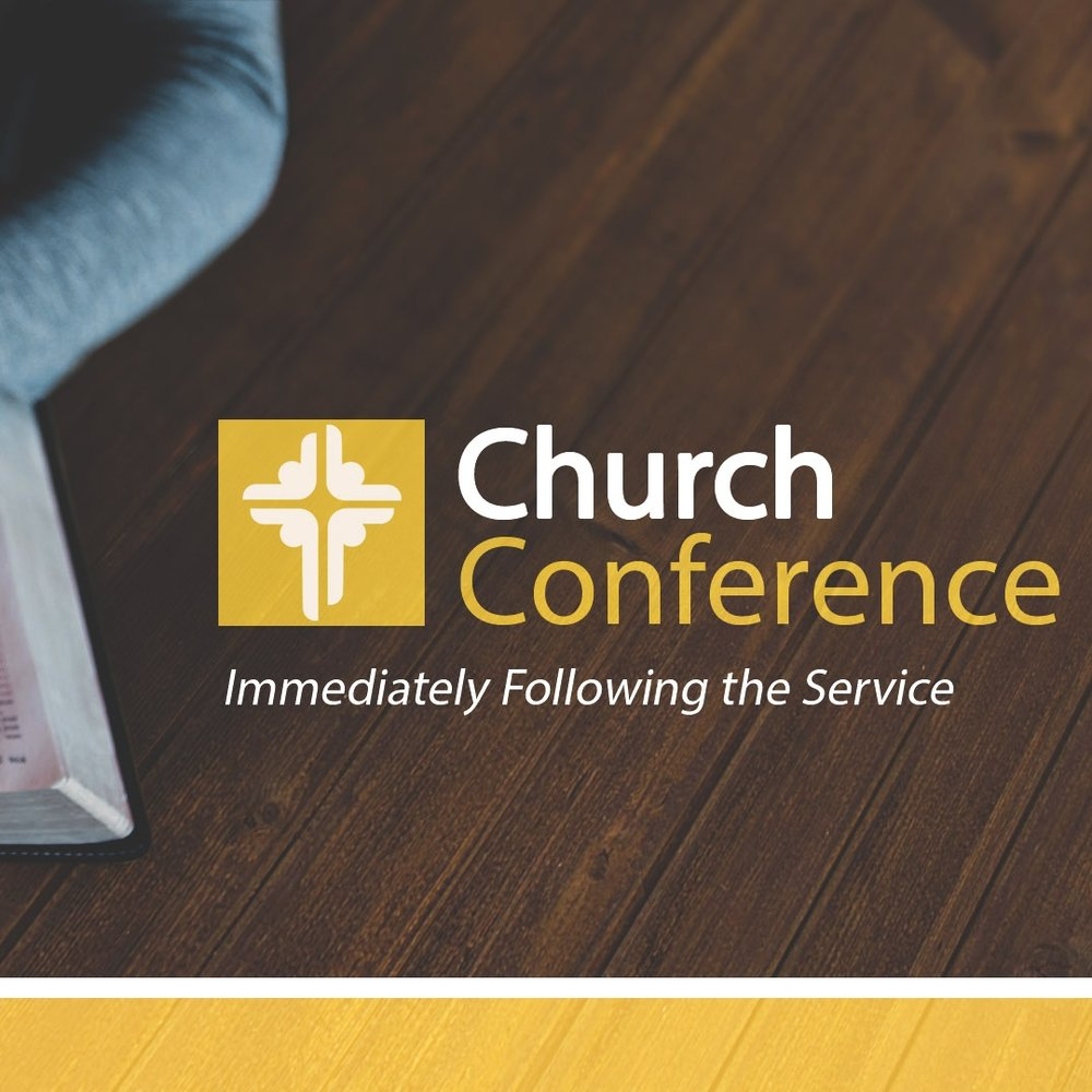Then next church conference will be on 12/4 immediately following worship. Lunch will be provided for $5.