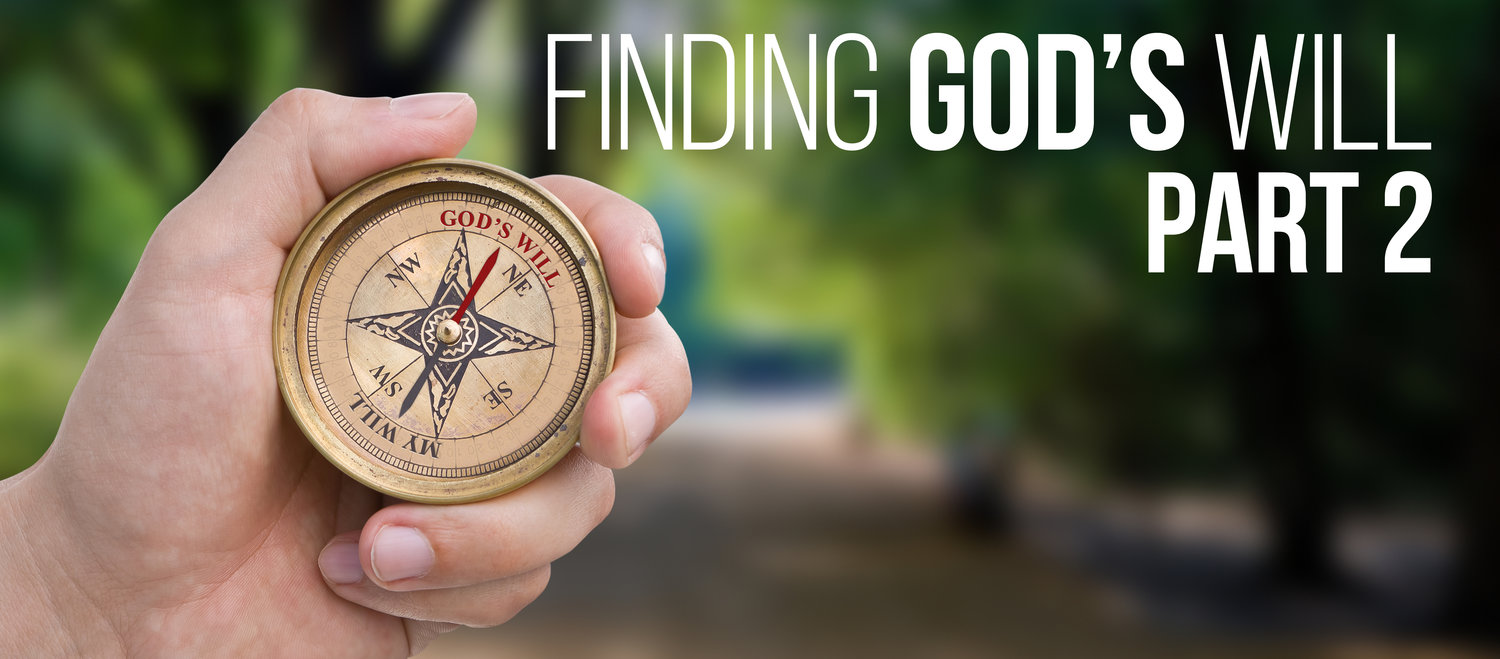 Finding God's Will, Part 2: What the Christian Scriptures
