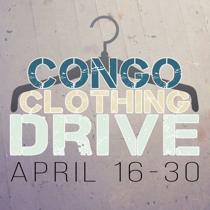 Children's Essentials is partnering with the Congo Mission Team to address immediate needs for clothing for both adults and children. They are requesting your help with donations of new/gently used adult and children's size 6 and larger clothing. A collection box will be available in The Gathering Place from 4/16-30. The Children's Essentials Team will pack/ship the clothing so it will be available when the Congo Team arrives in July. For more information including a detailed list of items needed, visit foresthills.org/churchlife.