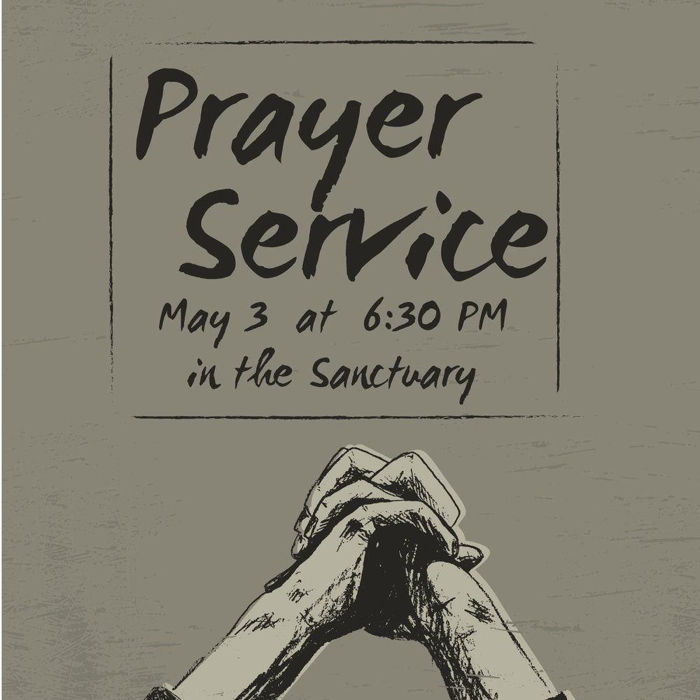 Men and women are invited to a church-wide prayer service sponsored by the FHBC men's ministry. Join us on Wed, May 3, at 6:30 PM in the sanctuary as we lift the church, the world, and all those we know in prayer.