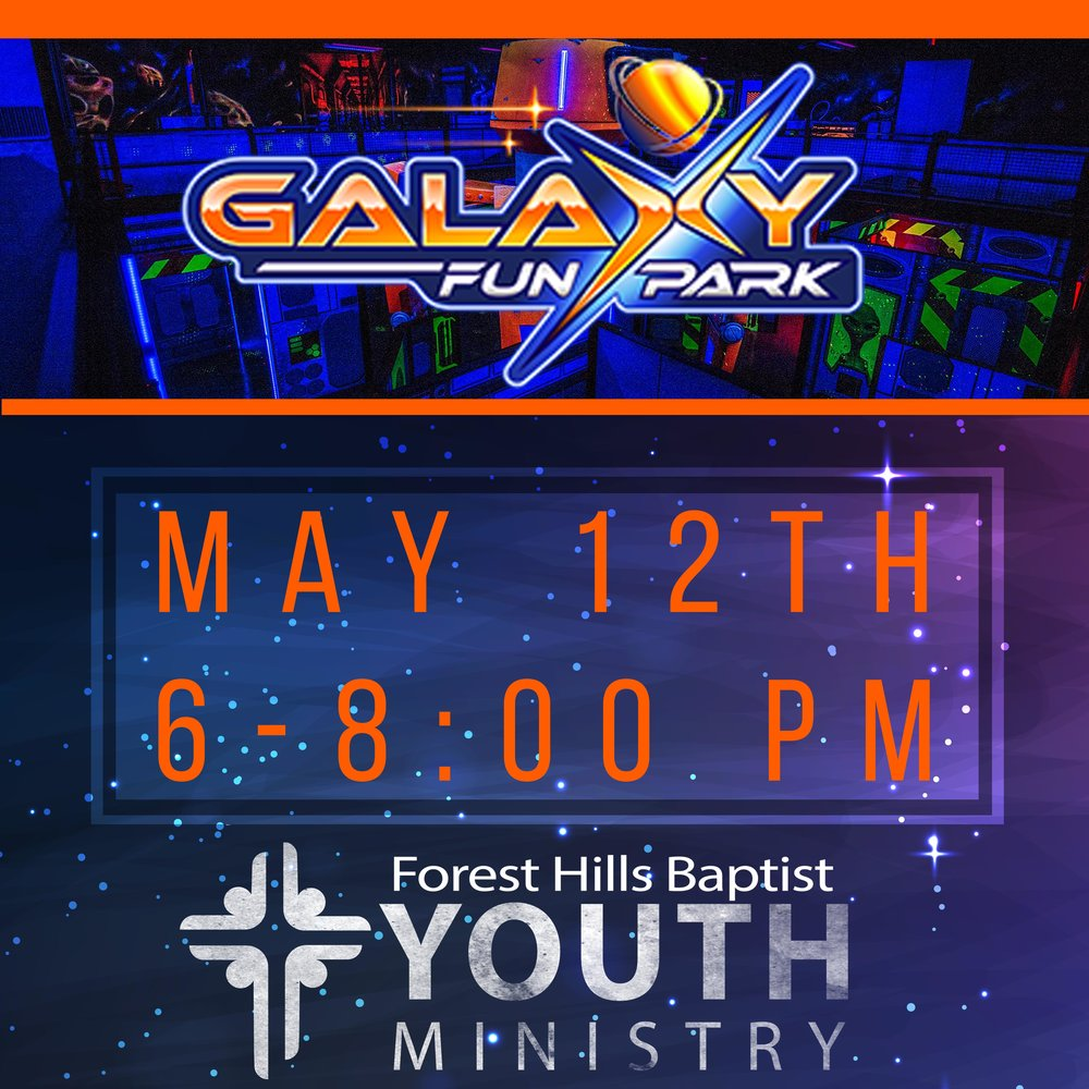 On 5/12 at 6:00 pm the Forest Hills Youth is having their End of year celebration at Galaxy Fun Park. Join us for an evening of fun and fellowship! Cost is 10$ For more info or to sign up, visit foresthills.org/churchlife